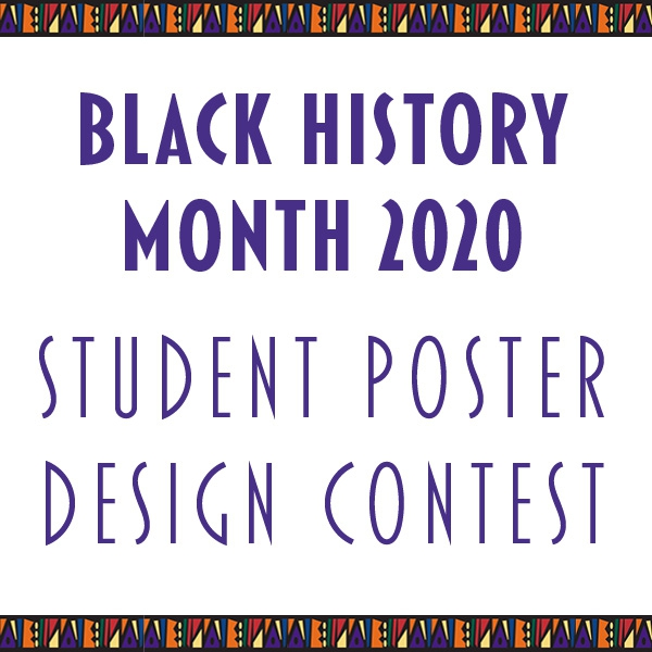 Enter the Black History Month Student Poster Design Contest
