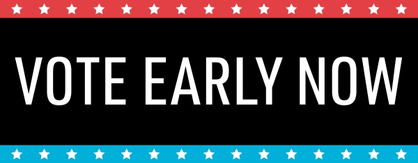 Vote Early from October 16 - 27