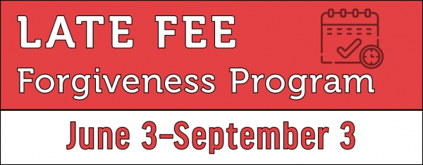 Amnesty Late Fee Forgiveness Program