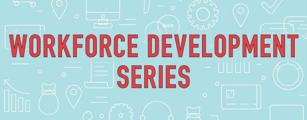 Workforce Development Series Calendar